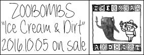 ZOOBOMBS「Ice Cream & Dirt」2016.10.05 On Sale
